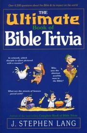 Cover of: The ultimate book of Bible trivia | J. Stephen Lang