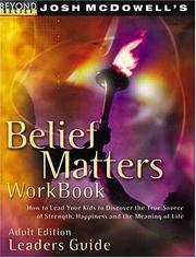 Cover of: Belief Matters (Beyond Belief Campaign) by Josh McDowell