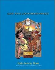 Cover of: The kids' Ten commandments church curriculum