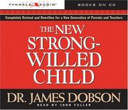 Cover of: The New Strong-Willed Child | James Dobson