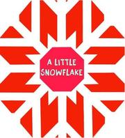 Cover of: A Little Snowflake (Christmas Foil Books)