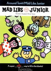 Cover of: Around Town Mad Libs Junior | Leonard Stern