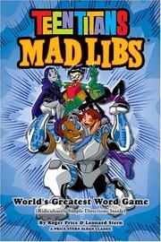 Cover of: Teen Titans Mad Libs (Price Stern Sloan Classic)