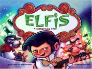 Cover of: Elfis: a Christmas tale