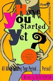 Cover of: Have you started yet?: gettingthe facts straight