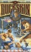 Cover of: Gold Town Gal (Buckskin)