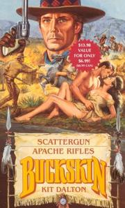 Cover of: Scattergun/Apache Rifles