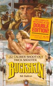 Cover of: 52 Caliber Shootout, Trick Shooter (Buckskin Double)