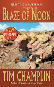 Cover of: The Blaze of Noon: a western story