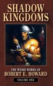 Cover of: Shadow Kingdoms (The Weird Works of Robert E. Howard)