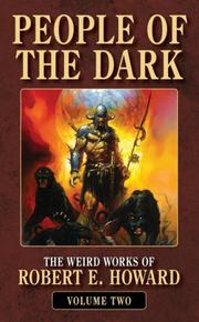 Cover of: People of the Dark: The Weird Works of Robert E. Howard