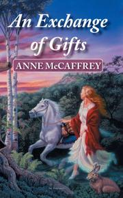 Cover of: An Exchange of Gifts | Anne McCaffrey