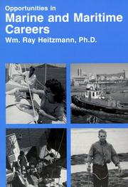 Cover of: Opportunities in Marine And Maritime Careers | William Ray Heitzmann