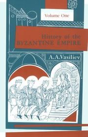 Cover of: History of the Byzantine Empire | Alexander Alexandrovich Vasiliev