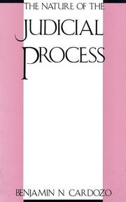 Cover of: The Nature of the Judicial Process (The Storrs Lectures Series)
