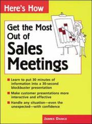 Cover of: Get the most out of sales meetings | James Dance