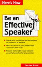 Cover of: Be an effective speaker | Cristina Stuart