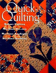 Quick quilting by Kim H. Ritter