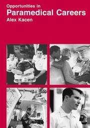 Cover of: Opportunities in Paramedical Careers | Alex Kacen