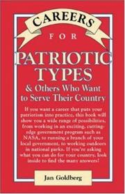 Careers for patriotic types & others who want to serve their country by Jan Goldberg