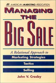 Cover of: Managing the big sale | John V. Crosby