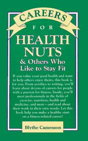 Cover of: Careers for health nuts & others who like to stay fit | Blythe Camenson