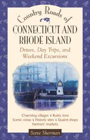 Cover of: Country roads of Connecticut and Rhode Island: day trips and weekend excursions