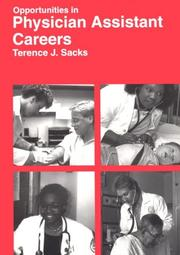 Cover of: Opportunities in physician assistant careers | Terence J. Sacks