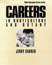 Cover of: Careers in horticulture and botany