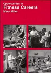Cover of: Opportunities in fitness careers | Miller, Mary