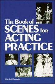 Cover of: The book of scenes for acting practice | Marsh Cassady