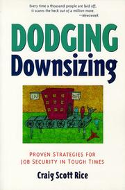 Cover of: Dodging downsizing | Craig S. Rice
