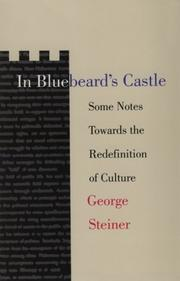 Cover of: In Bluebeard's castle: some notes towards the re-definition of culture.