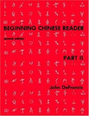 Cover of: Beginning Chinese Reader, Part 2 | John DeFrancis