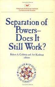 Cover of: Separation of Powers  Does It Still Work? (AEI Studies)