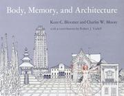 Cover of: Body, memory, and architecture | Kent C. Bloomer
