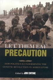 Cover of: Let Them Eat Precaution | Jon Entine