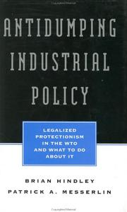 Cover of: Antidumping Industrial Policy | Ben J. Wattenberg