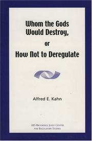 Cover of: Whom the Gods Would Destroy or How Not to Deregulate by Alfred E. Kahn
