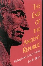 Cover of: The end of the ancient republic | Jan H. Blits