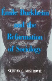 Cover of: Emile Durkheim and the Reformation of Sociology