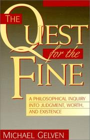 Cover of: The quest for the fine | Michael Gelven