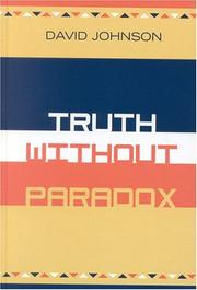 Cover of: Truth Without Paradox | David A. Johnson