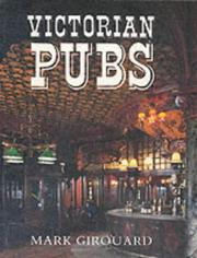 Cover of: Victorian pubs | Mark Girouard