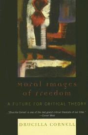 Moral Images of Freedom by Drucilla Cornell