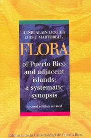Cover of: Flora of Puerto Rico and Adjacent Islands | Henri Alain Liogier