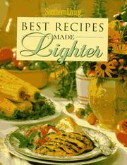 Cover of: Southern living best recipes made lighter |
