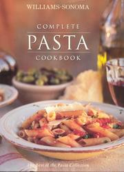 Cover of: Complete Pasta Cookbook | Oxmoor House.