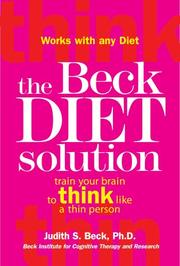 Cover of: The Beck Diet Solution: Train Your Brain to Think Like a Thin Person