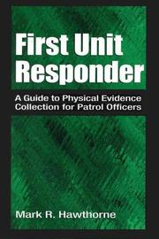 Cover of: First unit responder | Mark R. Hawthorne